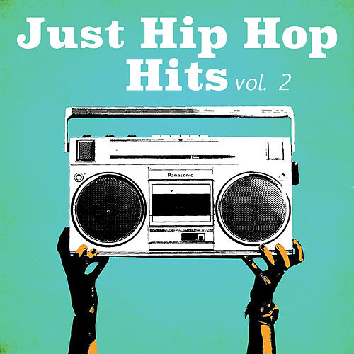 Just Hip Hop Hits, vol. 2 by Various Artists