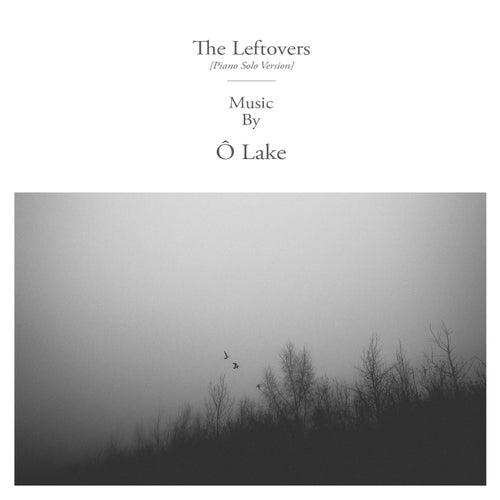 The Leftovers (Piano Solo Version) de Ô Lake