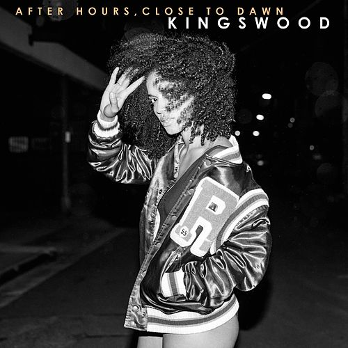 After Hours, Close to Dawn von Kingswood