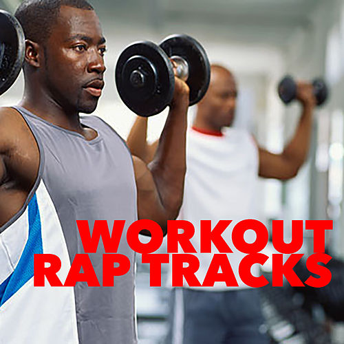 Workout Rap Tracks by Various Artists