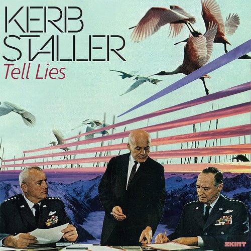Tell Lies von Kerb Staller