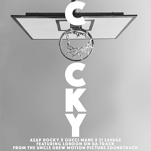 Cocky by A$AP Rocky x Gucci Mane x 21 Savage