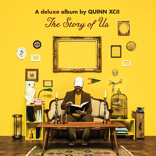 The Story of Us (Deluxe) de Quinn XCII