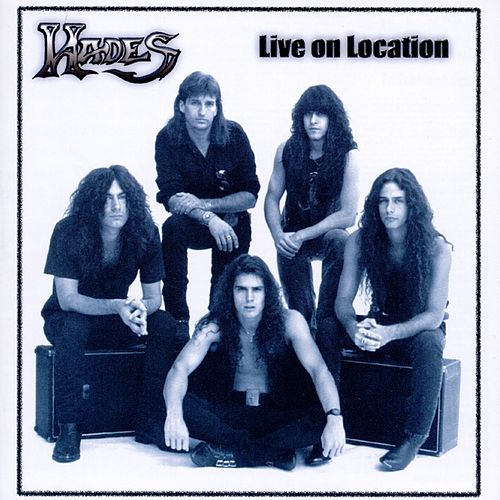 Live On Location by Hades
