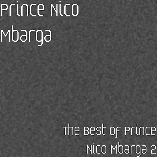 The Best of Prince Nico Mbarga 2 by Prince Nico Mbarga