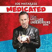 Medicated by Joe Matarese