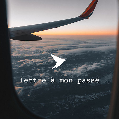 Lettre à mon passé by G.No