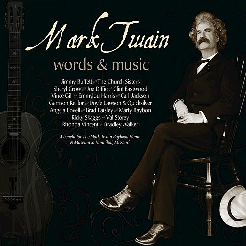 Songs From Mark Twain: Words & Music de Various Artists