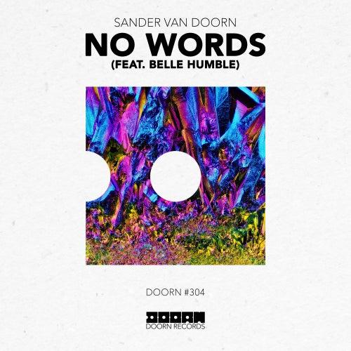 No Words (feat. Belle Humble) by Sander Van Doorn