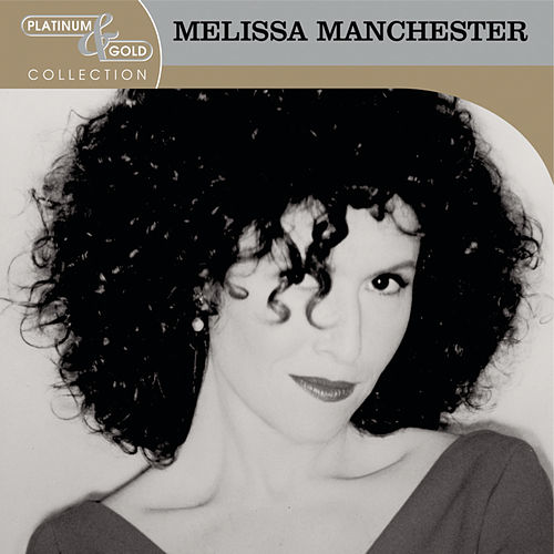 Platinum & Gold Collection de Melissa Manchester