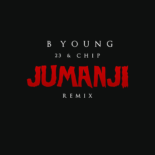 Jumanji (Remix) by Chip