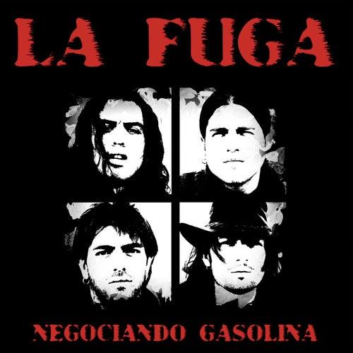 Negociando gasolina von La Fuga