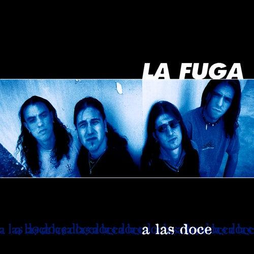 A las 12 von La Fuga