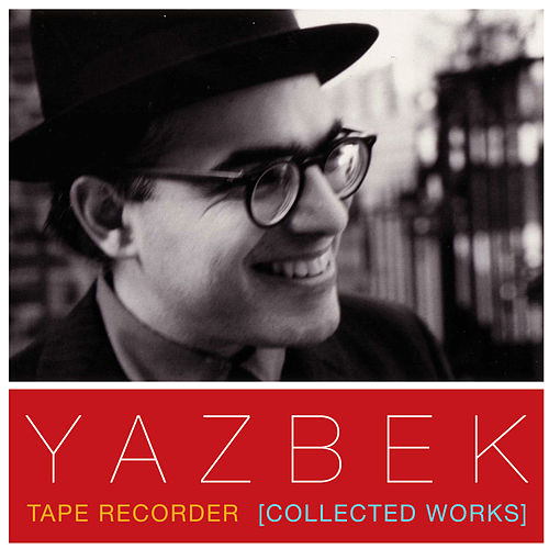 Tape Recorder (Collected Works) de David Yazbek