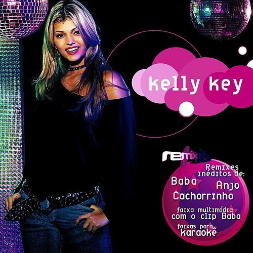 Remix Hits von Kelly Key