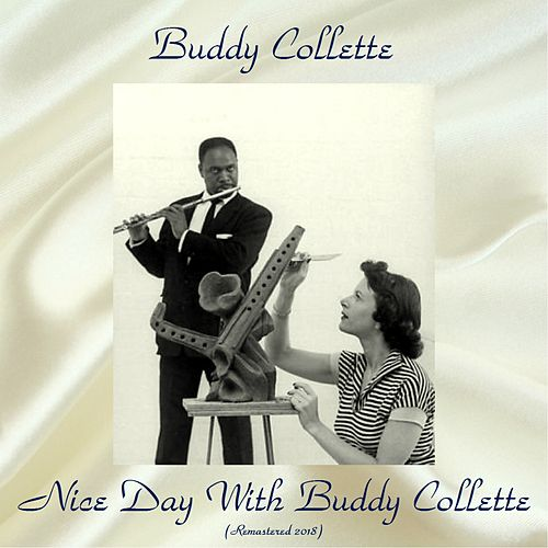 Nice Day With Buddy Collette (Remastered 2018) de Buddy Collette