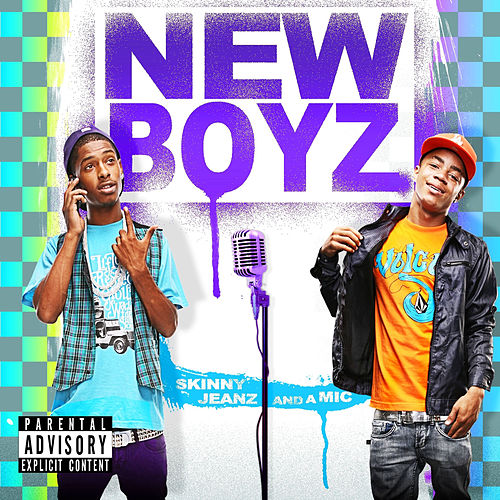 Skinny Jeanz And A Mic by New Boyz