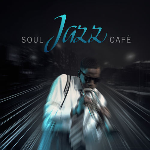 Soul Jazz Café von Various Artists