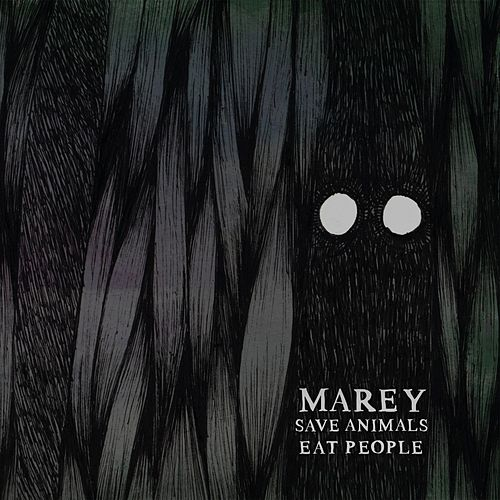 Save Animals Eat People von Marey
