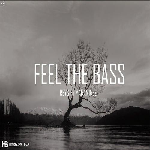 Feel the Bass (feat. Maramiez) de Reys
