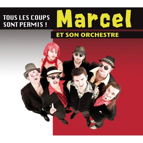 Tous les coups sont permis ! von Marcel et son Orchestre