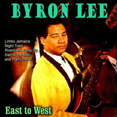 East to West von Byron Lee