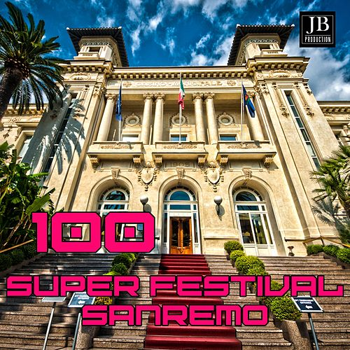 100 Super Festival Sanremo Hits de Various Artists