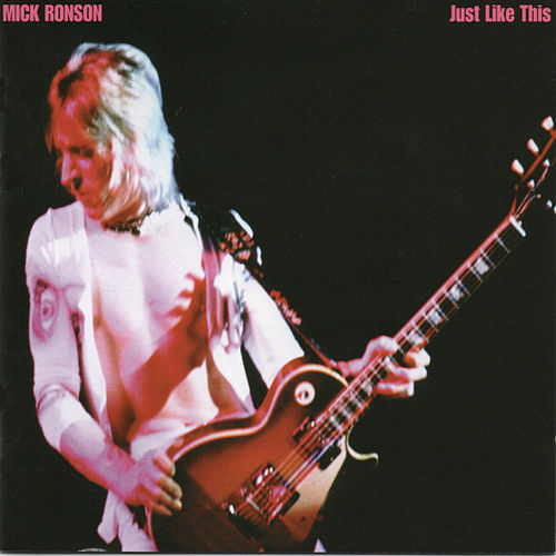 Just Like This by Mick Ronson