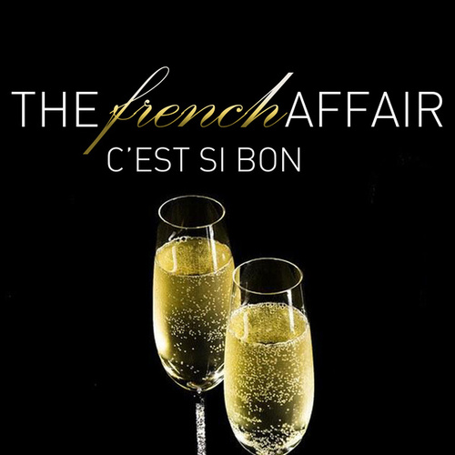 The French Affair - C'est Si Bon de Various Artists