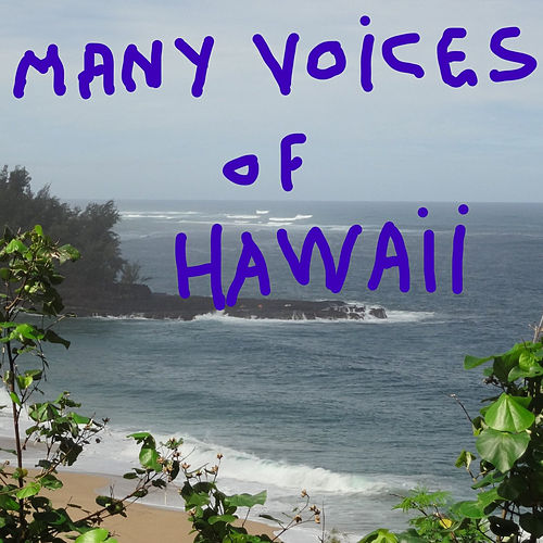 Many Voices of Hawaii von David Morales
