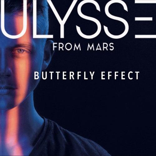 Butterfly Effect de Ulysse from Mars