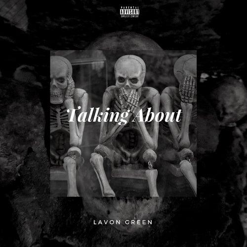 Talking About de Lavon Green