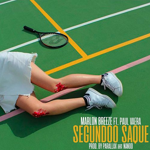Segundo Saque (feat. Paul Vaera) de Nacion Triizy
