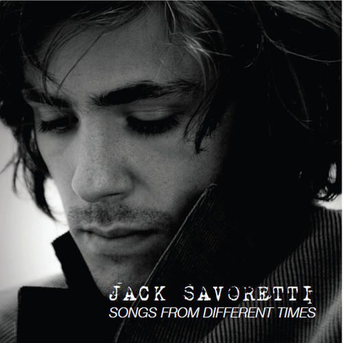 Songs From Different Times von Jack Savoretti