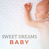 Sweet Dreams Baby by Lullabyes