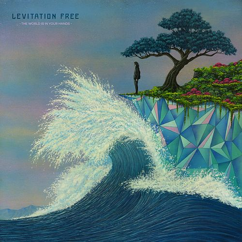 The World Is in Your Hands by Levitation Free