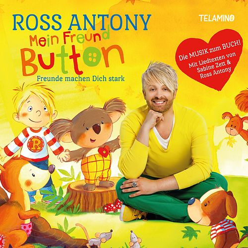 Mein Freund Button - Freunde machen Dich stark di Ross Antony