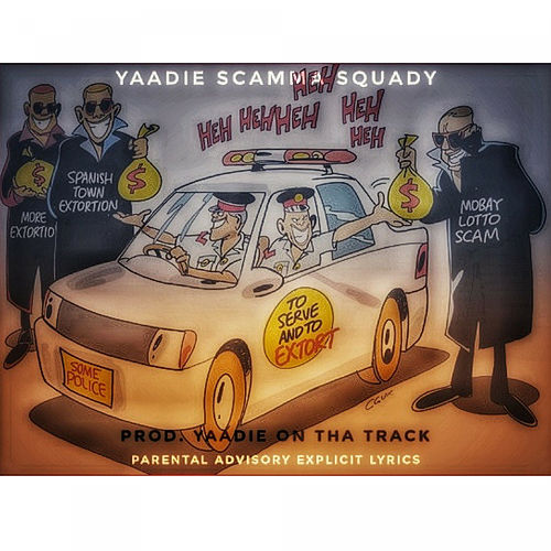 Scamma Squady by Yaadie