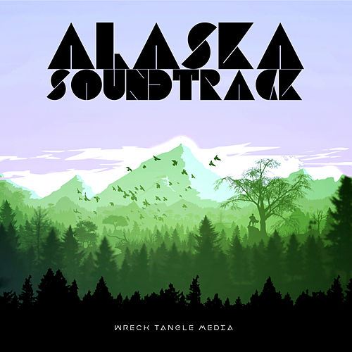 ALASKA - Official Soundtrack by Orion Moon