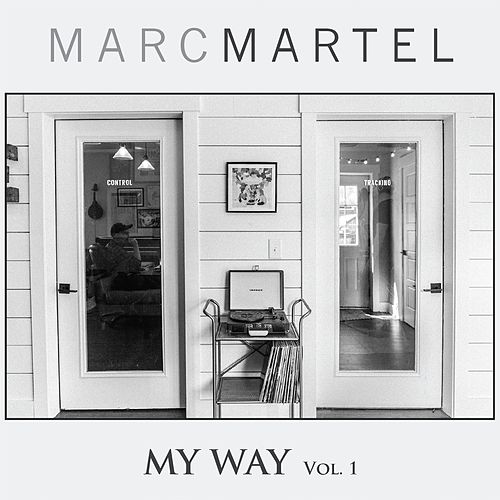 My Way, Vol. 1 by Marc Martel
