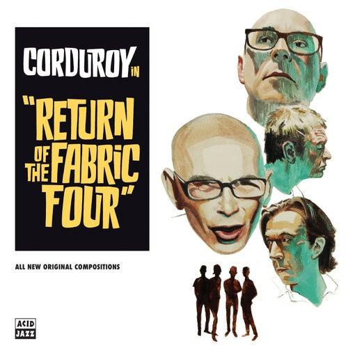 Return of the Fabric Four de Corduroy