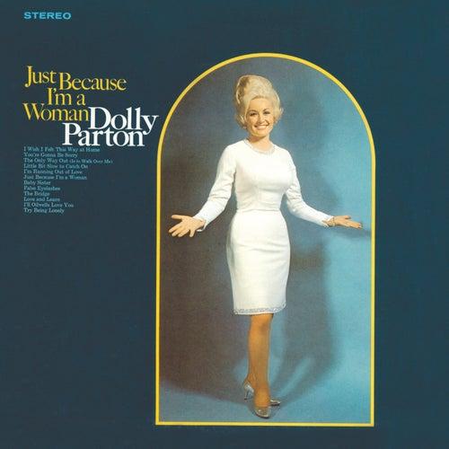 Just Because I'm A Woman de Dolly Parton