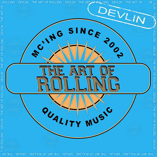 The Art Of Rolling by Devlin