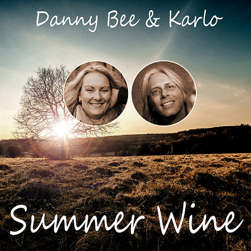 Summer Wine von Danny Bee and Karlo