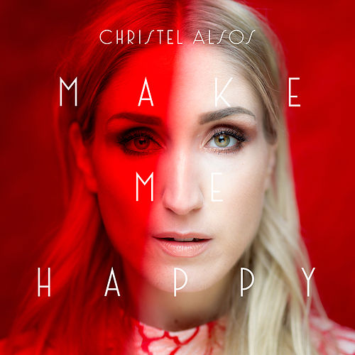 Make Me Happy by Christel Alsos