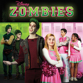 ZOMBIES (Original TV Movie Soundtrack) by Various Artists