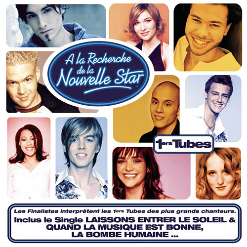 A la recherche de la Nouvelle Star: 1ers tubes de Various Artists