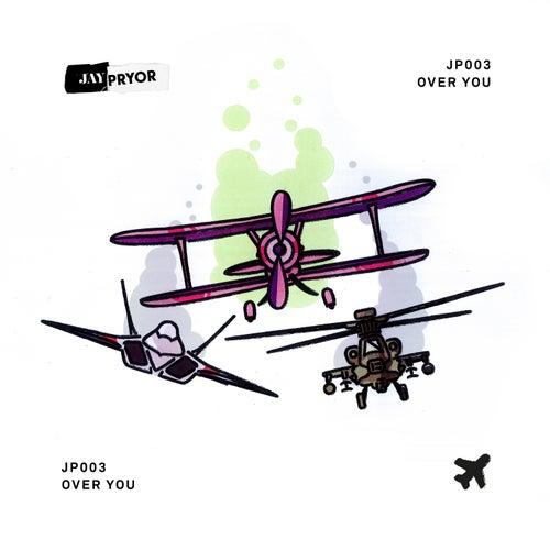 Over You fra Jay Pryor