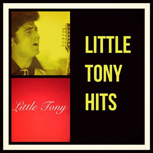 Little Tony Hits by Little Tony