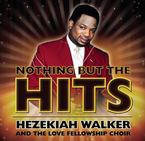 Hooked on the Hits by Hezekiah Walker